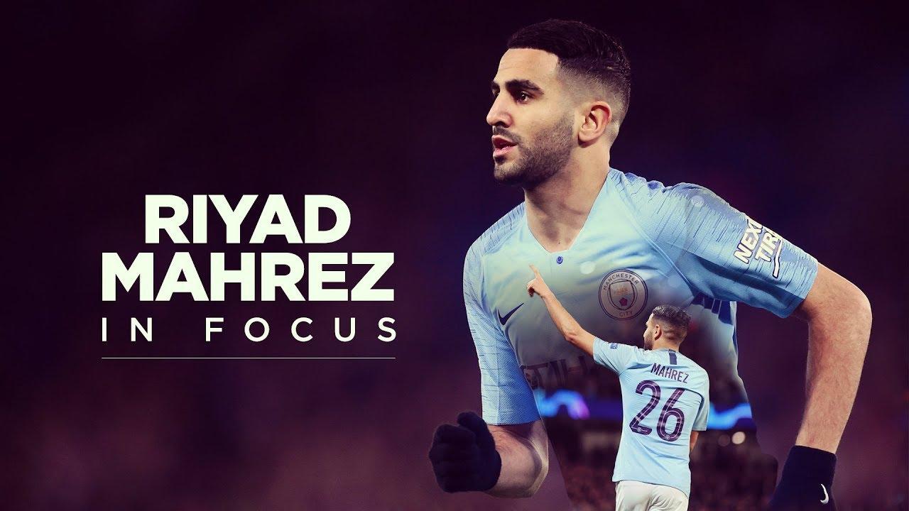 RIYAD MAHREZ   Champions League Preview