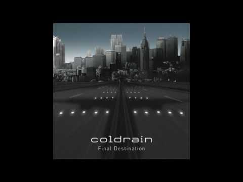 Coldrain - Final Destination(Lyrics in Description)