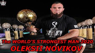 The WORLD'S STRONGEST MAN  2020 Oleksii Novikov !!