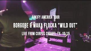Скачать Borgore Waka Flocka Flame On Aokify America Tour Wild Out Live Video Dim Mak Records