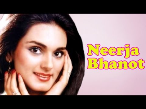 Neerja Bhanot | Unknown Facts | Biography
