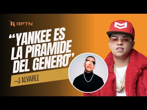 J Alvarez explica por que no debes tener problemas con Daddy Yankee
