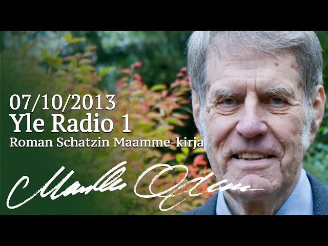Markku Ojanen Yle Radio 1:ssä Roman Schatzin Maamme-kirja -ohjelmassa 07.10.2013