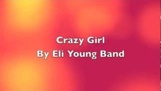 Crazy Girl-Karaoke: Eli Young Band