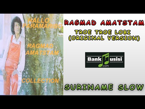 Ragmad Amatstam – Troe Troe Lobi (Original Version) | Bankmusisi