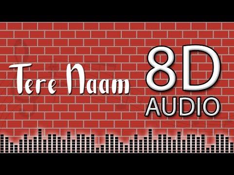 Tere Naam Unplugged Cover  8d Audio Vicky Singh  Salman Khan  Tere Naam Humne Kiya Hai
