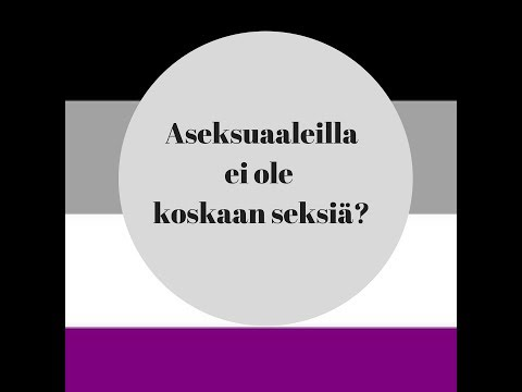 Aseksuaaleilla ei ole koskaan seksiä?