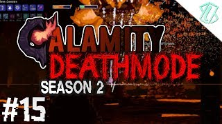 Deathmode Season 2 #15 - Buffed Providence (Calamity Mod Playthrough, Deathmode Difficulty)