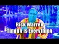 F4F | Rick Warren Timing is Everything