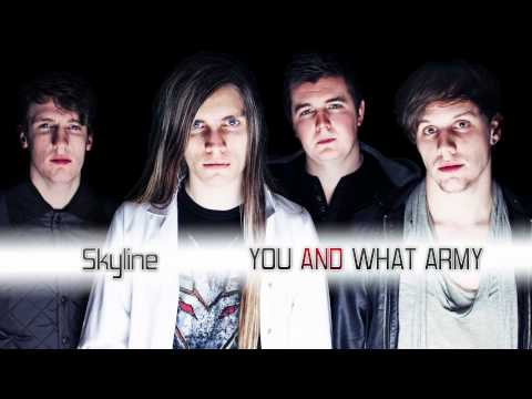[Electro Rock] Skyline - You and What Army