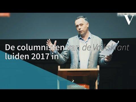 De columnisten van de Volkskrant luiden 2017 in - de Volkskrant