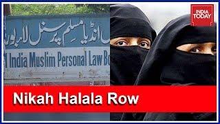 Muslim Law Board Claims Nikah Halala Is Quranic, Muslim Women Furious   India First