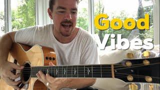 Good Vibes | Chris Janson | Beginner Guitar Lesson Video