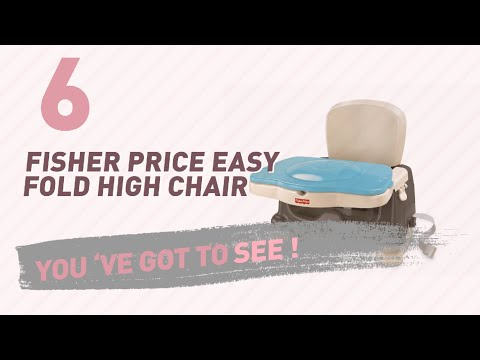 Fisher Price Easy Fold High Chair // New & Popular 2017