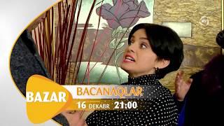 Bacanaqlar - Anons (16.12.2018)