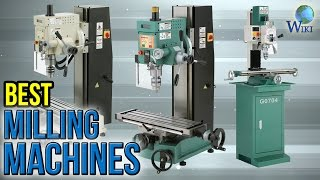 7 Best Milling Machines 2017