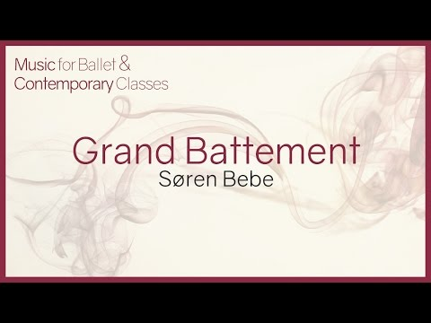 Music for Ballet Class. Grand Battement