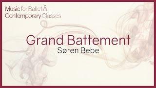 Music for Ballet Class. Grand Battement