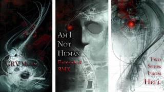 Am I Not Human [Extended RMX] ~ GRV Music - Two Steps From Hell