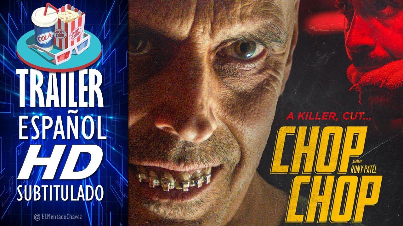 CHOP CHOP (2020) ? Tráiler En ESPAÑOL (Subtitulado) LATAM ?  Película, Terror, Suspenso