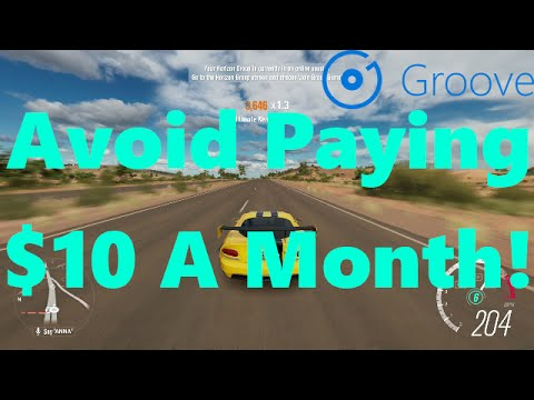 How To Use Groove Music Free On Forza Horizion 3 - AVOID PLAYING $10 A MONTH!!!