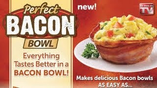 Perfect Bacon Bowl - As Seen On TV