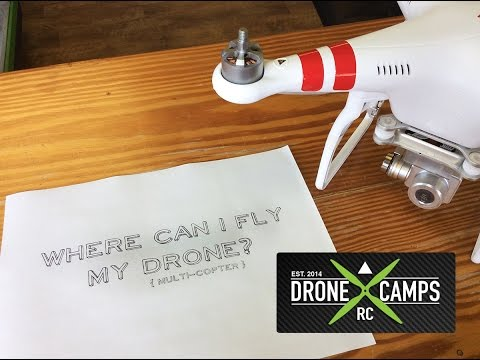 Dude where can I fly my drone? - Drone Camps RC