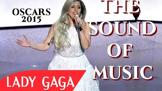 Lady Gaga - The Sound of Music Tribute at Oscars 2015 87th Academy Awards Full HD Video (HQ)