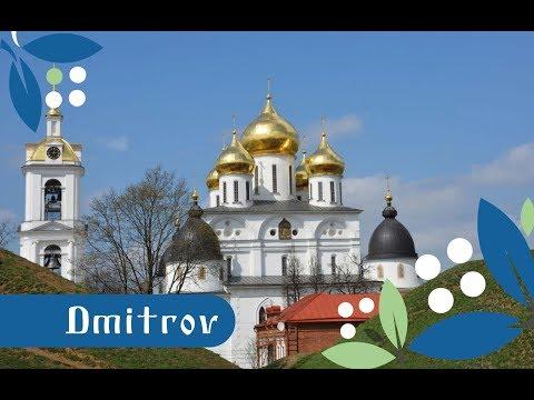 Dmitrov, Unique Russian Small Town