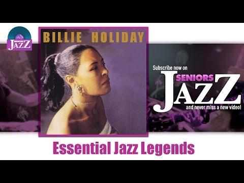 Billie Holiday - Essential Jazz Legends (Full Album / Album complet)