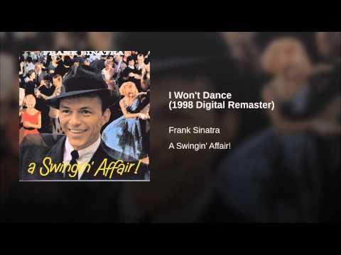 I Won't Dance (1998 Digital Remaster)