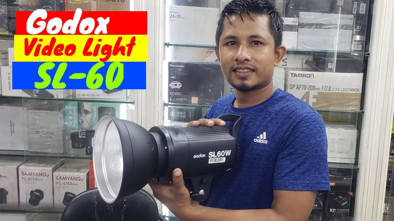 Godox Video Light SL60 Unboxing Low price in bd. Camera service bd.