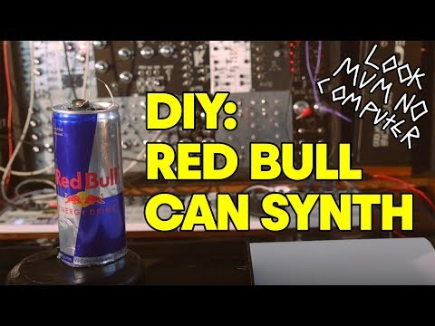 How to make a synthesizer from a Red Bull can. | w/ Look Mum No Computer