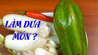 Cách Làm Dưa Món Ngon Giòn Đơn Giản | Hồn Việt Food