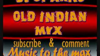 DJ SPARKS OLD INDIAN MIX
