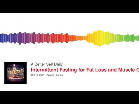 Intermittent Fasting for Fat Loss and Muscle Gains