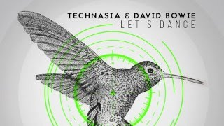 Technasia & David Bowie - Let