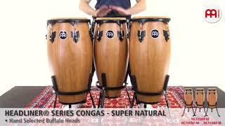 MEINL Percussion - Headliner® Series Congas, Super Natural - HC10SNT-M, HC11SNT-M, HC12SNT-M