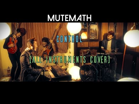 MuteMath///CONTROL///COVER( All Instruments ) | Sambit Chatterjee