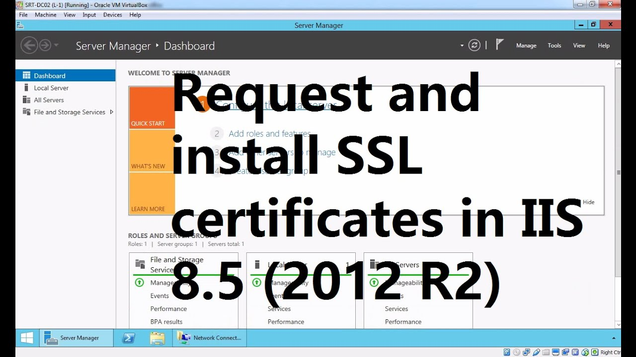 How To Request And Install Ssl Certificate In Iis 85 Using Local Ca