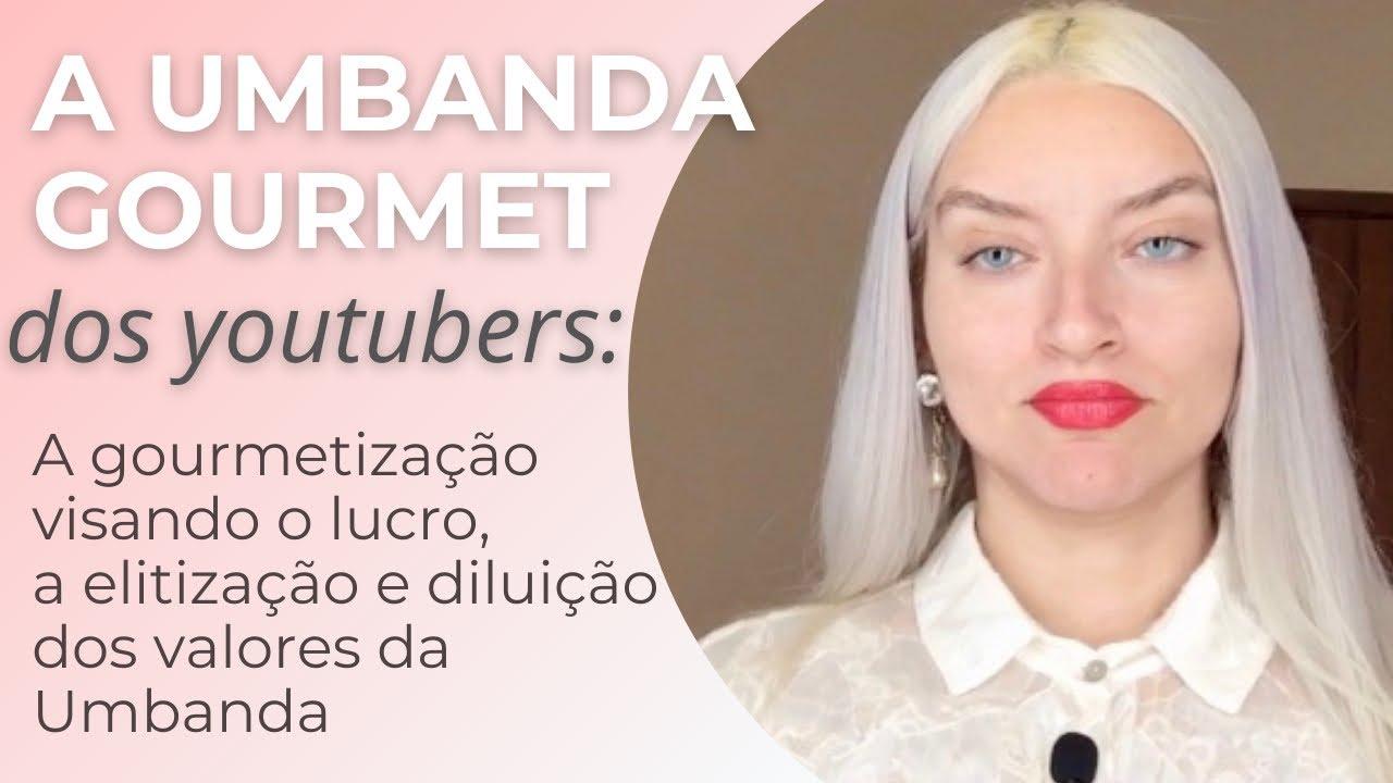 UMBANDA GOURMET dos YouTubers | Lauren