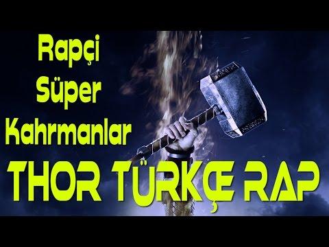 Thor Türkçe Rap Şarkısı - Rapçi Süper Kahramanlar