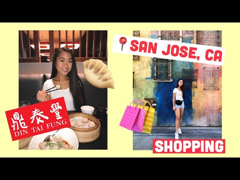 Day 1: San Jose - Din Tai Fung, Santana Row, Valley Fair