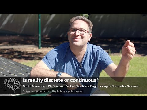 Scott Aaronson - Is Reality Discrete or Continuous?