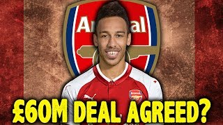 Has Aubameyang Agreed Personal Terms Ahead Of Arsenal Transfer?! | #ContinentalClub