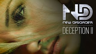 NEW DISORDER - Deception II (OFFICI...