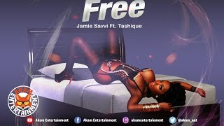 Jamie Savvi Ft. Tashique - Set Me Free - October 2019