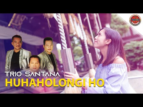 Trio Santana - Huhaholongi Ho (Official Lyric Video)