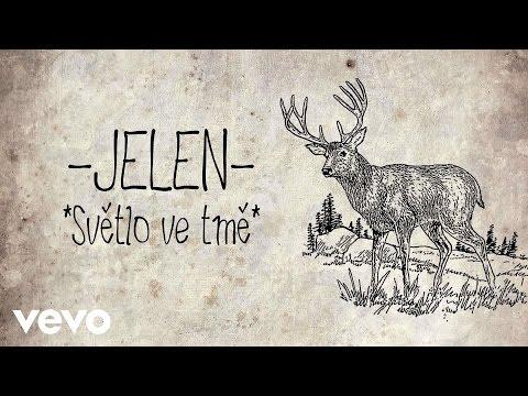 Jelen - Světlo ve tmě (Official Audio)