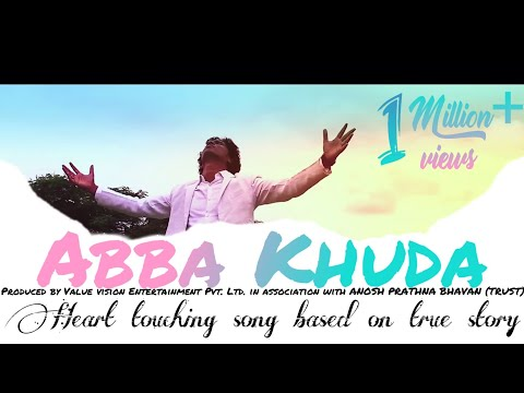 ABBA KHUDA OFFICIAL VIDEO BY AJAY CHAVAN | MG MEHUL GADANI |VVTEAMI
